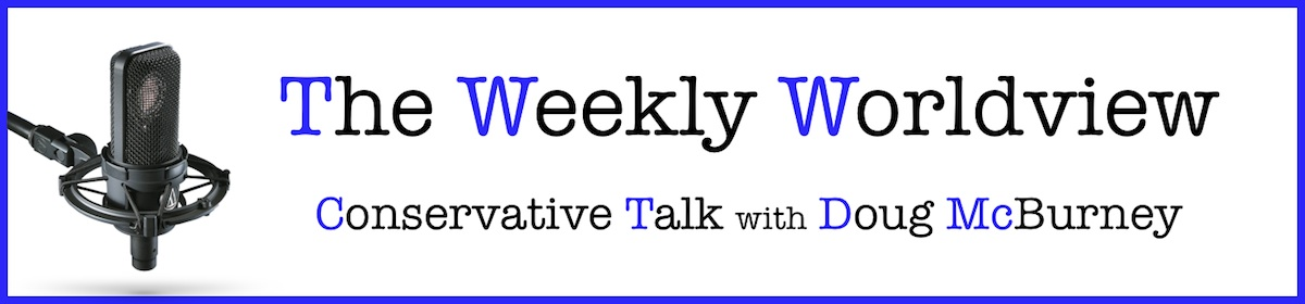 Conservative Talk – The Weekly Worldview
